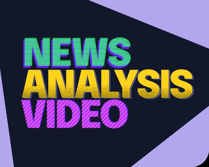 news analysis video